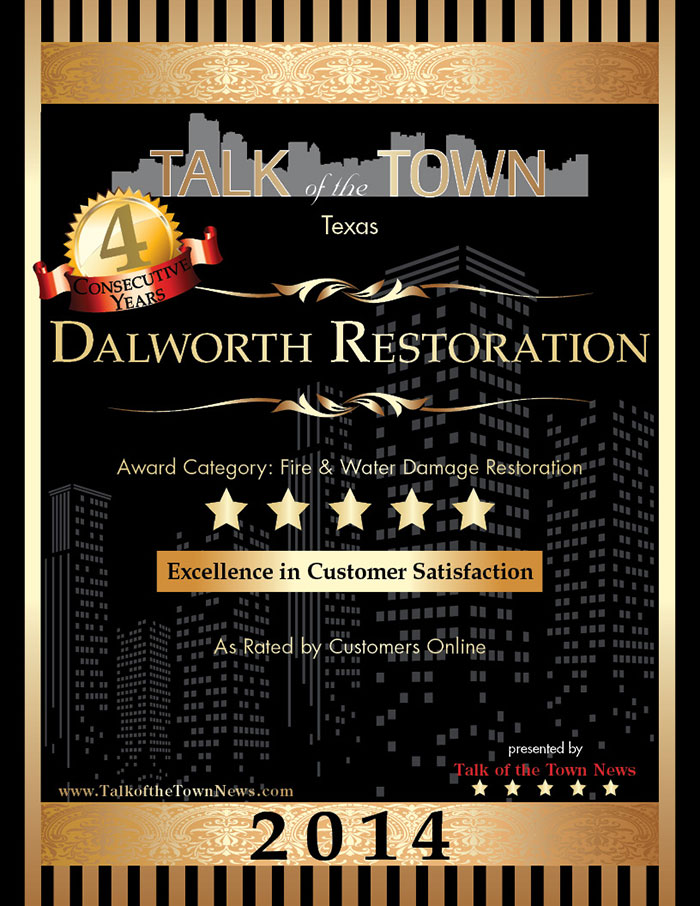 Dalworth Restoration received the 2014 Talk of the Town Award for Excellence in Customer Satisfaction.